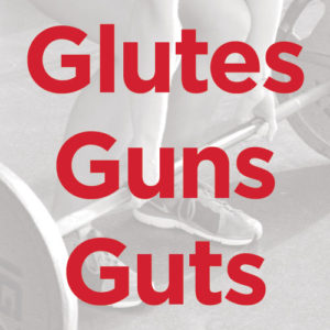 Glutes Guns Guts @ MP Room